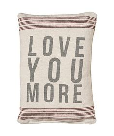 Love You More Pillow #gifts