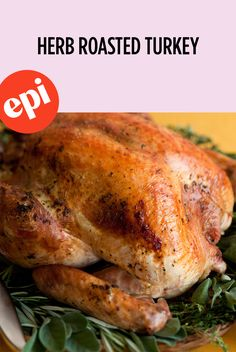 Herb Roasted Turkey Recipe | Epicurious Best Turkey Recipe, Roast Turkey Recipes, Food Network Star, Food Network Recipes, Turkey Chops, Thanksgiving Food Crafts, Herb Roasted Turkey, Healthy Christmas Recipes, Fresh Chicken