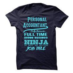 Personal AccountantT-Shirt - #gift ideas for him #mason jar gift. WANT => https://www.sunfrog.com/LifeStyle/Personal-AccountantT-Shirt.html?68278