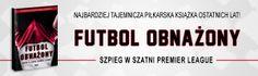 Futbol obnażony. Szpieg w szatni Premier League. #ksiazka #book #weszlo #futbol #football