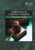 Applications in Litigation Valuation: A Pragmatist's Guide http://www.appraisalinstitute.org/applications-in-litigation-valuation-a-pragmatist-s-guide/