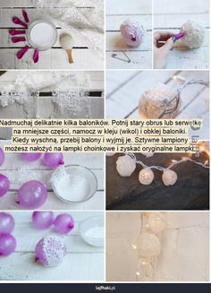 Romantyczne lampki choinkowe - Nadmuchaj delikatnie kilka baloników. Potnij stary obrus lub serwetkę na mniejsze części, namocz w kleju (wikol) i obklej baloniki. Kiedy wyschną, przebij balony i wyjmij je. Sztywne lampiony możesz nałożyć na lampki choinkowe i zyskać oryginalne lampki.