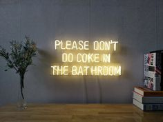 New Please Don't Do Coke In The Bathroom Neon Sign Artwork Wall Art With Dimmer
