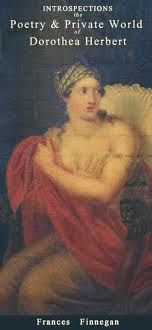 'No longer will Woman to Satire be Dupe  For she is determin'd to figure Sans Jupe  And once she is rouzed she will not be outdone  Nor stop at this one Reformation alone  For mark me proud Man she'll not yield thee a Jot  But soon will become e'en a true Sans-Culote  And flourish away e'er the Ending of Spring  Sans Jupe, Sans Culote , in short – sans any thing.'  http://poethead.wordpress.com/2012/03/03/introspections-the-poetry-and-private-world-of-dorothea-herbert-by-frances-finnegan/