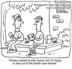 """""""Ashley wanted to play doctor, but I'm trying to stay out of the health care debate."""" Cartoonist: Nickel, Scott ."""