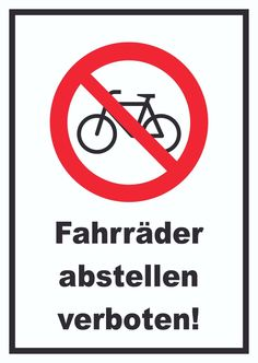 Verbotsschild Fahrräder abstellen verboten! #verbot #schild #fahrrad #handel