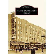 NEW Hess's Department Store - Whelan, Frank A./ Zwikl, Kurt D.