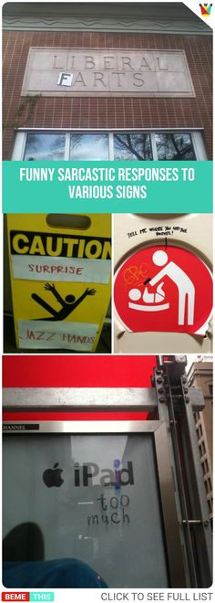 Funny Sarcastic Responses To Various Signs #vandalism #funnysigns #sarcasm #sarcasticresponses #actofvandalism #senseofhumor #humor #funnyresponses #humour #lol #bemethis