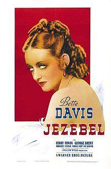 Jezebel (1938). D: William Wyler. Selected in 2009.