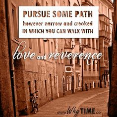 love and reverence #quote