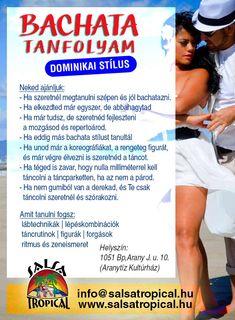 Kezdő dominikai bachata tanfolyam! Budapest, Salsa, Tropical, Marvel, Dance, School, Dancing, Salsa Music