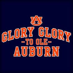 "Auburn Tigers: ""Glory Glory to ole Auburn"" Sec Football, Auburn Football, College Football Teams, Football Girls, Auburn Game, Auburn Red, Auburn Tigers, Auburn Shirts, Iron Bowl"