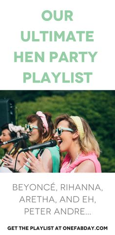 Our Ultimate Hen Party Playlist Onefabday Songs Married