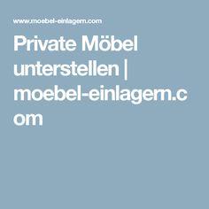 Perfect Private M bel unterstellen moebel einlagern