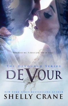 Shelly Crane Speaks - NYT & USA Today Bestselling Author: The DEVOUR Series http://www.amazon.com/Devour-Devoured-Book-Shelly-Crane-ebook/dp/B006287MG4/ref=sr_1_1?ie=UTF8&qid=1419893954&sr=8-1&keywords=devour