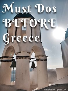 BEFORE you travel to Greece check out this list of must-dos to get ready for your trip!