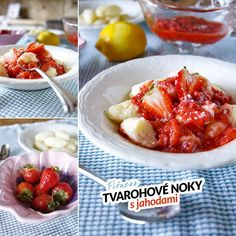 Tvarohovo krupicové noky s jahodami - zdravý recept Bajola Fruit Salad, Food And Drink, Sweet, Fitness, Diet, Candy, Fruit Salads