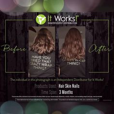 LOOK at these awesome results using It Works Hair Skin & Nails for 3 months! I need models for my profile get for $33 per month for 3 months Call/Text 520-840-8770