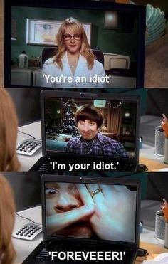 You're an idiot. I'm your idiot FOREVER