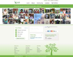 Kiva, loan $25 to entrepreneurs around the world. Get your money back everytime! #bethechange