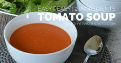Easy Peasy 2 Ingredient Tomato Soup