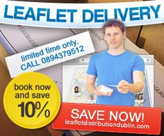 Benefits of Leaflet Distribution and Leaflet Delivery in Ireland.