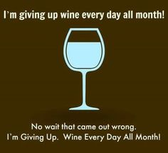 Super Funny Quotes About Alcohol Friends God Ideas Wine Jokes, Wine Meme, Wine Funnies, Wine Signs, Wine Down, Drinking Quotes, In Vino Veritas, Wine And Spirits, Statements