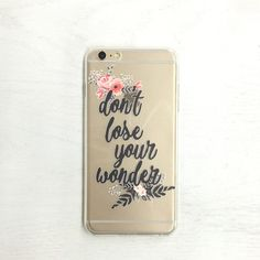 DONT LOSE YOUR WONDER - TPU CLEAR CASE