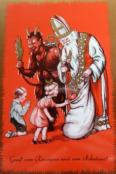 Krampus and St. Nicholas. Note the little boy praying that Krampus doesn't beat him senseless!