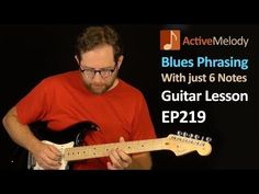 Easy Blues Guitar Lesson - Lead with just 6 Notes - Phrasing Lesson - EP219 - YouTube