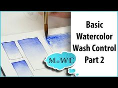 Basic Watercolor Techniques 2 – Graduated Washes - YouTube