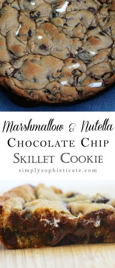 Marshmallow, Nutella & Chocolate Chip Skillet Cookie