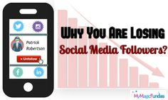 Why Are You Losing Social Media Followers? @nirmala25