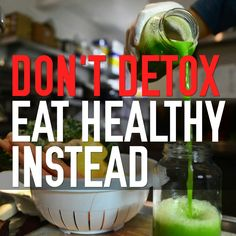Like I've said before, forget about detoxing and just focus on healthy eating instead! A new article in The Guardian shines a light on the idea of detoxing and goes so far as to call it a scam!  Can't say I disagree there. Your body is a fantastic filtration machine that detoxes itself 24/7. What the body does need is for us to stop putting bad foods into it in the first place, which is why all you need to do is just eat healthy instead! Check out the full article here…