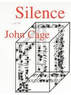 Silence: Lectures and Writings