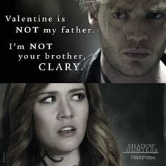 """""""I'm not your brother, Clary."""" Jace and Clary. Shadowhunters 2x11"""