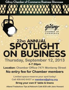 The Gilroy Chamber of Commerce Business Trade Show is a great event for local businesses. We're going to be there and we highly recommend that you are too. Sue Thurman can be reached at sthurman@gilroy.org, or 408-842-6437. She'll get you set up with a great location. Contact her today!