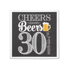 Shop Cheers and Beers to 30 Years Cocktail Napkins created by PuggyPrints. Beer Birthday Party, Surprise 30th Birthday, 30th Party, 30th Birthday Parties, Funny Birthday Cards, Birthday Party Themes, 30 Birthday, Birthday Ideas, Party Napkins