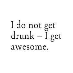 I get awesome. Wait... I am awesome.