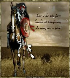 Famous Native American Quotes | Peace in NATIVE GREETINGS, WISHES AND BLESSINGS Forum
