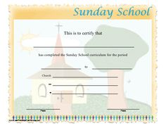 Sunday School Certificate ~ Printable... But what else fun to encourage kids?!