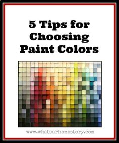 5 Tips on How to Choose Paint Colors,Tips for choosing paint colors