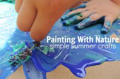painting with nature, simple summer crafts