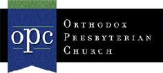 Heritage Presbyterian Church — Orthodox Presbyterian Church