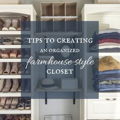 farmhouse style closet   closet organization   organized closet   organization tips   closets   farmhouse closet