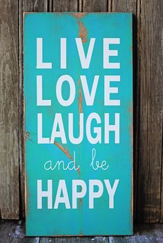 Distressed vinyl sign Live Love Laugh and be by InfinityFrames8, $40.00