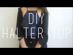DIY ♡ No-Sew Halter Top - YouTube