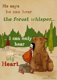 He says he can hear the Forest whisper ...I can only hear his big heart -- Print 8 x 11 inches -- on Etsy, $19.00
