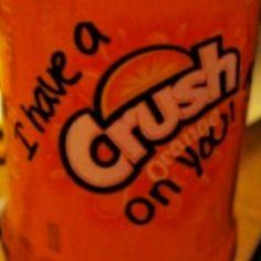 I love crush...cute!