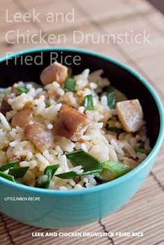 Leek and Chicken Drumstick Fried Rice  An elegant upgrade to basic fried rice. Use the drumsticks on the bone for deeper flavor.